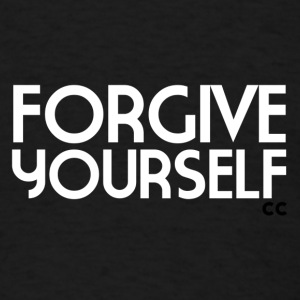 Forgive Yourself - Men's T-Shirt