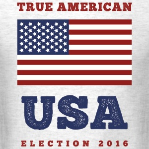True American USA Election 2016 - Men's T-Shirt