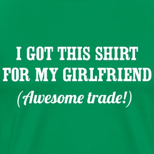 I got this shirt for my girlfriend. Awesome trade T-Shirts - Men's Premium T-Shirt