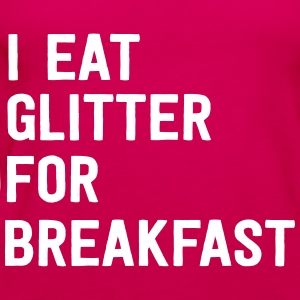 I eat glitter for breakfast Tanks - Women's Premium Tank Top