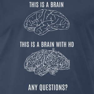 This is your brain - Huntington's Disease - Men's Premium T-Shirt