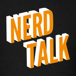 Nerd Talk - Men's T-Shirt