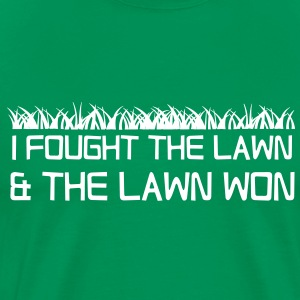 I fought the lawn and the lawn won T-Shirts - Men's Premium T-Shirt