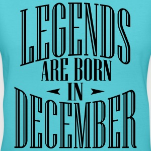 LEGENDS ARE BORN IN DECEMBER - Women's V-Neck T-Shirt
