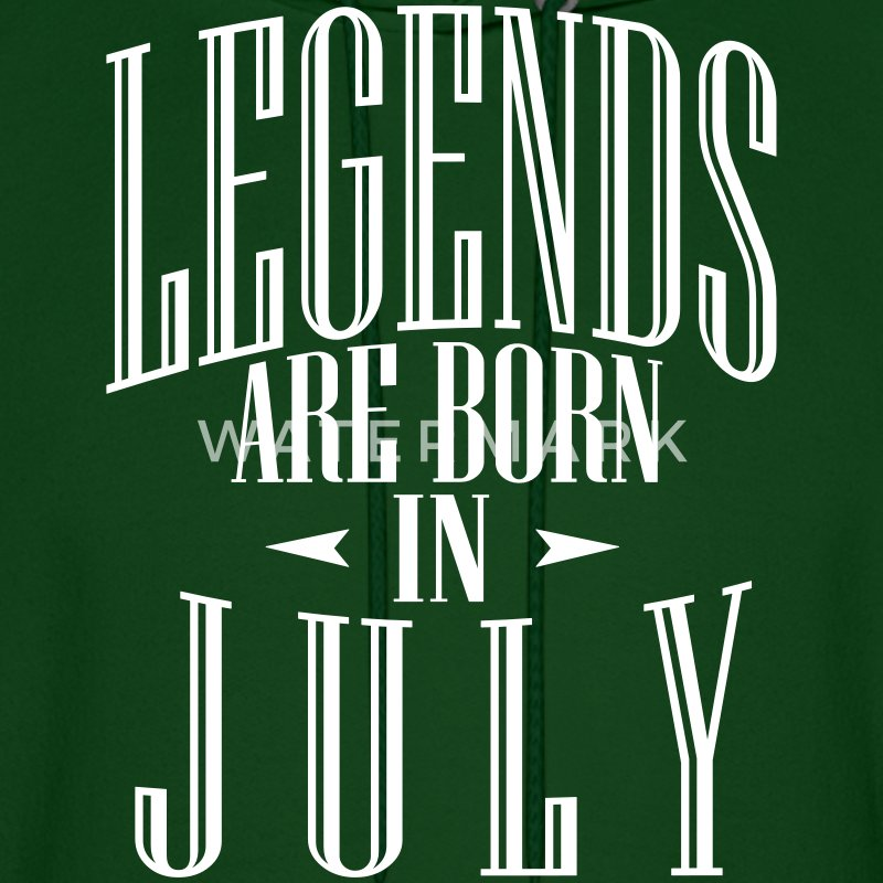 LEGENDS ARE BORN IN JULY - Men's Hoodie