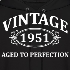 Vintage 1951 Aged to Perfection Hoodies