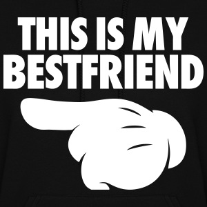 This Is My Bestfriend (Pointing Left) Hoodies - Women's Hoodie