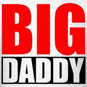 BIG DADDY 2 T-Shirts - Men's T-Shirt