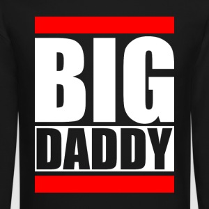BIG DADDY Long Sleeve Shirts - Crewneck Sweatshirt