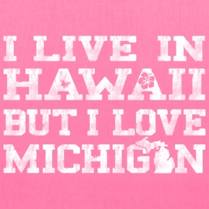 Live Hawaii Love Michigan  Bags & backpacks - Tote Bag