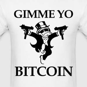 Gimme Yo Bitcoin Geek - Men's T-Shirt