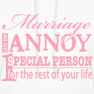 Funny Marriage Quote - Women's Hoodie