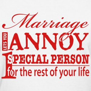 Funny Marriage Quote - Women's T-Shirt