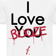 Design ~ I Love You Booze