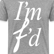 Design ~ I'm F'd (I AM FADED )
