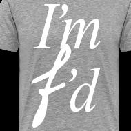 Design ~ I'm F'd (I AM FADED )