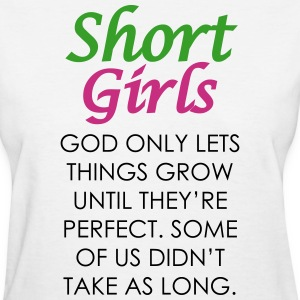 Short Girls T-Shirt - Women's T-Shirt