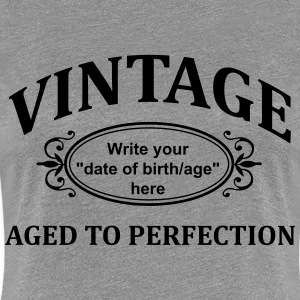 "Vintage ""Custom"" Aged to Perfection Women's T-Shirts - Women's Premium T-Shirt"