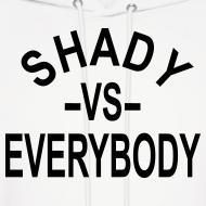 Design ~ shady -vs- everybody hoodies