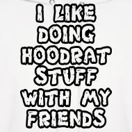 Design ~ i like doing hoodrat stuff with my friends hoodies