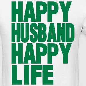 HAPPY HUSBAND HAPPY LIFE - Men's T-Shirt