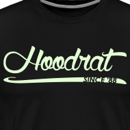 Design ~ Hoodrat Since '88 [Glow in the Dark]