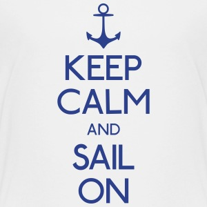 keep calm and sail on Kids' Shirts - Kids' Premium T-Shirt