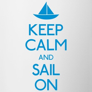 keep calm and sail on  Bottles & Mugs - Coffee/Tea Mug