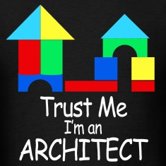 trust_me_im_an_architect T-Shirts