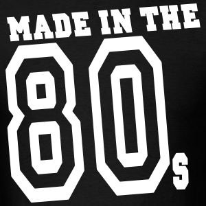 MADE IN THE 80s - Men's T-Shirt