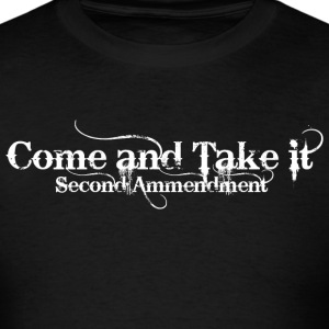 Come and Take It - Men's T-Shirt
