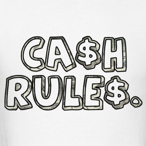 Cash Rules - Men's T-Shirt