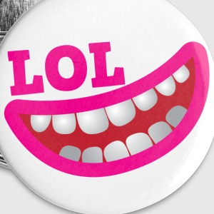 LOL happy smiling teeth with open mouth joke Buttons - Large Buttons