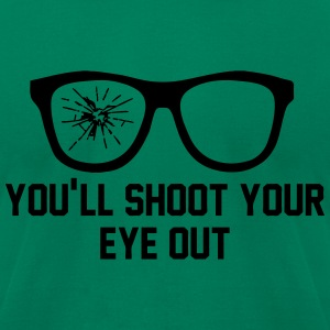 Shoot Your Eye Out T-Shirts - Men's T-Shirt by American Apparel