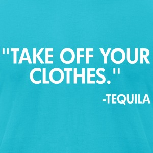 Tequila T-Shirts - Men's T-Shirt by American Apparel