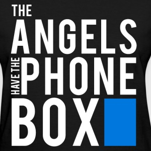 The Angels Have The Phone Box - Doctor Who T-Shirt - Women's T-Shirt