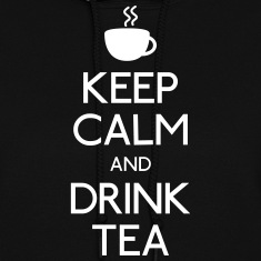 keep calm drink tea Hoodies