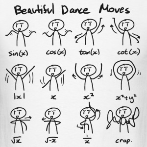 Beautiful Math Dance Moves Shirt - Men's T-Shirt