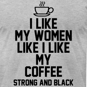 Coffee & Women T-Shirts - Men's T-Shirt by American Apparel