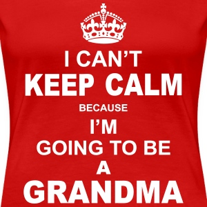 ....i am going to be a Grandma Women's T-Shirts - Women's Premium T-Shirt