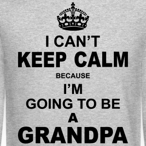 ....i am going to be a Grandpa Long Sleeve Shirts - Crewneck Sweatshirt