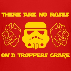 THERE ARE NO ROSES ON A TROPPERS GRAVE - Kids' Premium T-Shirt