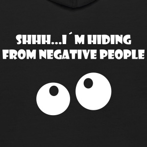SHHH...I´M HIDING FROM NEGATIVE PEOPLE - Kids' Hoodie