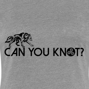 Can You Knot? V3 Women's T-Shirts - Women's Premium T-Shirt