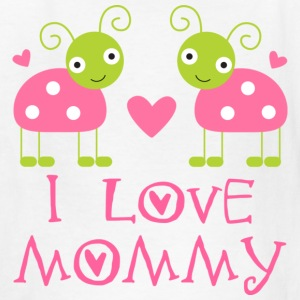 I Love Mommy Baby T-shirt (ladybugs) - Kids' T-Shirt