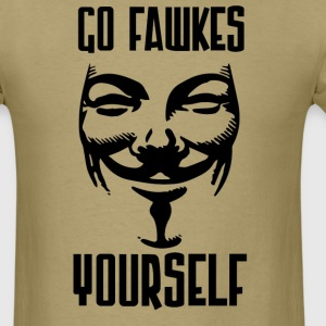 Go Fawkes Yourself T-Shirts - Men's T-Shirt