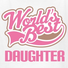 World's Best Daughter Kids' Shirts