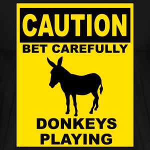 POKER: CAUTION Donkeys Playing T-Shirts - Men's Premium T-Shirt
