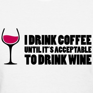 Drink Wine Women's T-Shirts - Women's T-Shirt