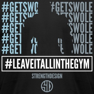 #GETSWOLE - Men's T-Shirt by American Apparel